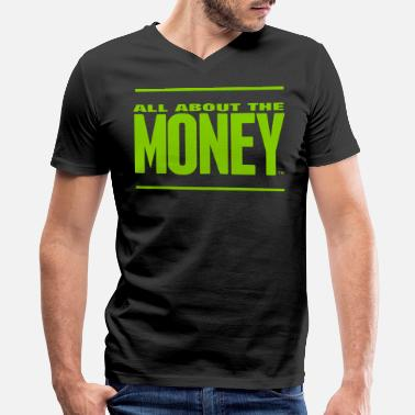 All About Money ALL ABOUT THE MONEY™ - Men's V-Neck T-Shirt by Canvas