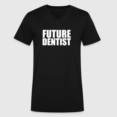 Dental School Future Dentist College Dental School Graduate Graduation - Men's V-Neck T-Shirt by Canvas