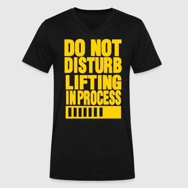 Do Not Disturb Training In Process DO NOT DISTURB LIFTING IN PROCESS - Men's V-Neck T-Shirt by Canvas
