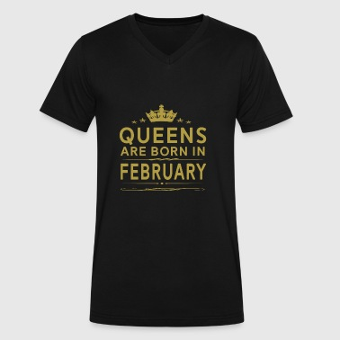 Queens February QUEENS ARE BORN IN FEBRUARY FEBRUARY QUEEN QUOTE - Men's V-Neck T-Shirt by Canvas