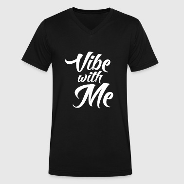 I Love Music Vibe Vibe - Vibe with Me - Men's V-Neck T-Shirt by Canvas