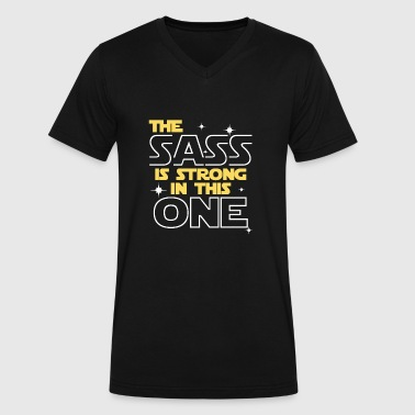 Sass THE SASS IS STRONG IN THIS ONE - Men's V-Neck T-Shirt by Canvas