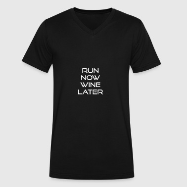 run now wine later - Men's V-Neck T-Shirt by Canvas