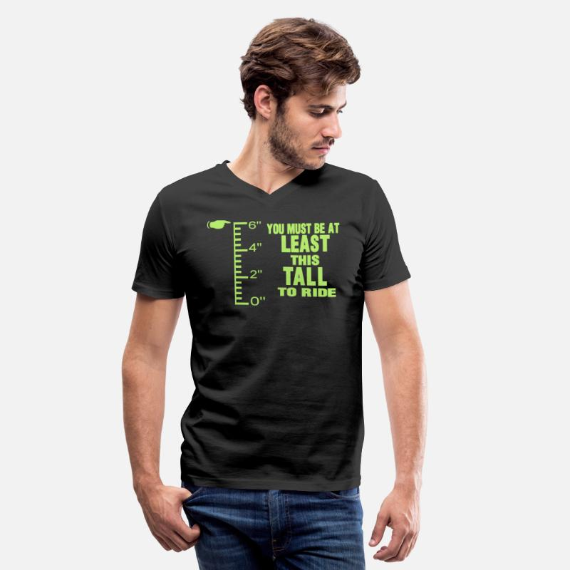 BEAR WITH ME T-Shirts - YOU MUST BE AT LEAST THIS TALL TO RIDE - Men's V-Neck T-Shirt black