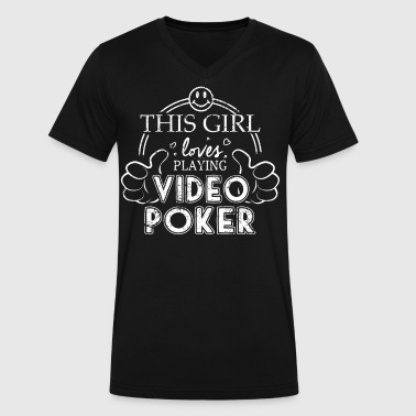 Girl Loves Playing Video Poker - Men's V-Neck T-Shirt by Canvas