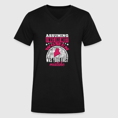 Assuming Most Girls Maine girl - Assuming I was like most women is . - Men's V-Neck T-Shirt by Canvas