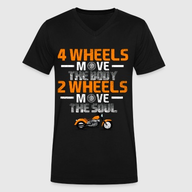 4 WHEELS MOVE THE BODY 2 WHEELS MOVE THE SOUL - Men's V-Neck T-Shirt by Canvas