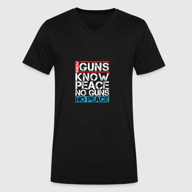 (Gift) Know Guns Know Peace No Guns No Peace - Men's V-Neck T-Shirt by Canvas