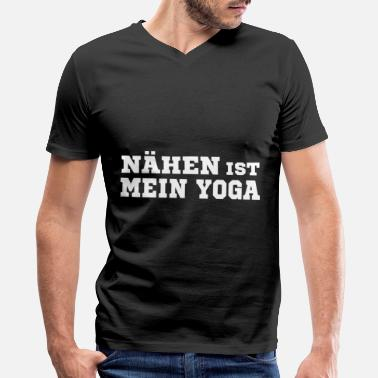 Material Sewing is my yoga - Men's V-Neck T-Shirt