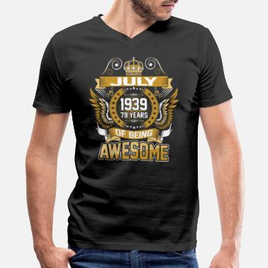 July 1939 79 Years Of Being Awesome - Men's V-Neck T-Shirt