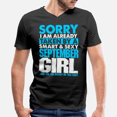 September Girl Sexy Sorry Im Taken By A Sexy September Girl Tshirt - Men's V-Neck T-Shirt by Canvas