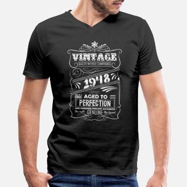 Aged To Perfection 1948 Birthday Vintage Aged To Perfection 1948 - Men's V-Neck T-Shirt by Canvas