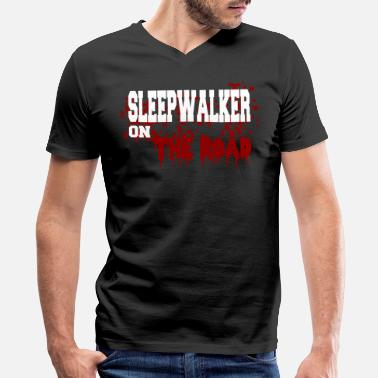 Sleepwalkers Sleepwalker on the road - Men's V-Neck T-Shirt by Canvas