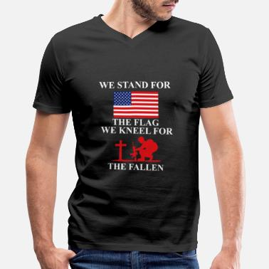 Stand We stand for the Flag we kneel for the fallen - Men's V-Neck T-Shirt