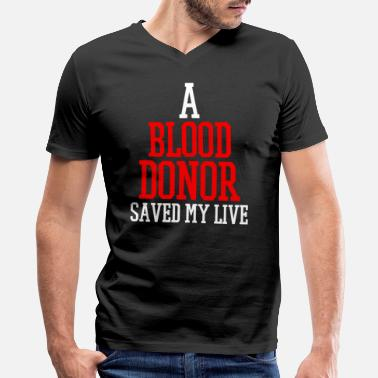 Blood Donor Blood Donor - Men's V-Neck T-Shirt