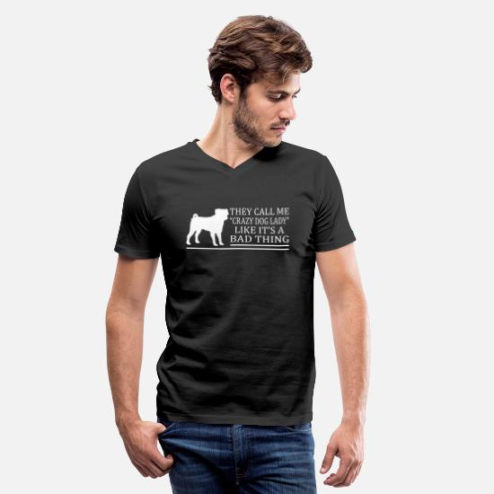 Dog T-Shirts - Crazy Dog Lady A Bad Thing - Men's V-Neck T-Shirt black