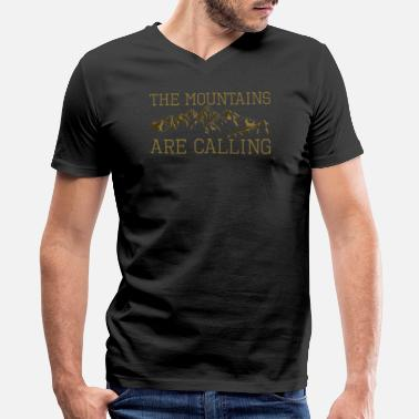 Hiker The Mountains are Calling Nature Lover Climber - Men's V-Neck T-Shirt