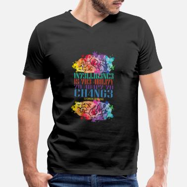 Change Intelligence Is The Ability To Adapt To Change - Men's V-Neck T-Shirt