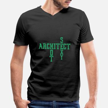 Architecture Architect | Hot Sexy funny - Men's V-Neck T-Shirt