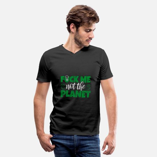 Save The World T-Shirts - Say World Climate Change Demo Nature - Men's V-Neck T-Shirt black