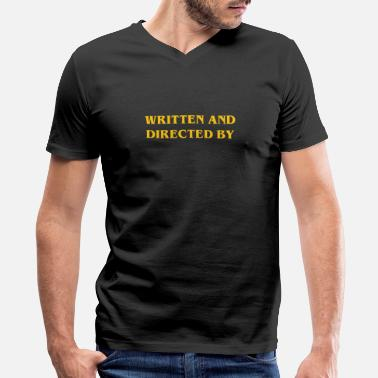 Film Buff Film Buff Gift - Written and Directed By - Men's V-Neck T-Shirt by Canvas