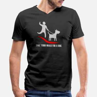 Walk The Dog Walk for a Dog - Men's V-Neck T-Shirt by Canvas