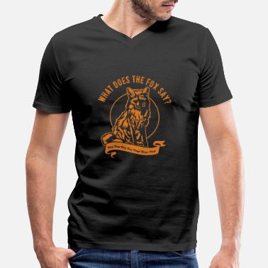 Fox Meme fox what does the fox say funny sayings - Men's V-Neck T-Shirt by Canvas