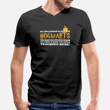 Hogwarts Castle Hogwarts - I was rejected to teach at hogwarts - Men's V-Neck T-Shirt by Canvas