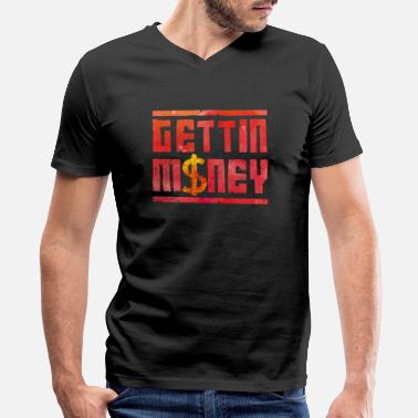 Cash Money Hustle gettin money cash - Men's V-Neck T-Shirt by Canvas