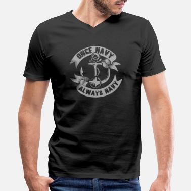 Royal Marines Navy - Once navy, always navy - Men's V-Neck T-Shirt by Canvas