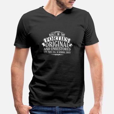 Forties Forties - built in the forties original... - Men's V-Neck T-Shirt