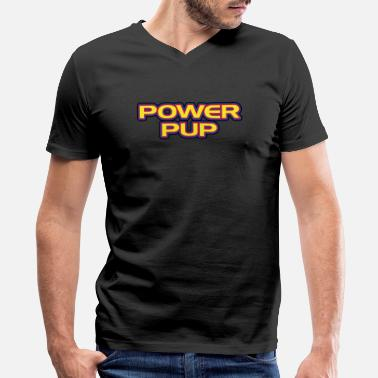 Power Pup Super Puppy Play Hero Comic Movie Strong - Men's V-Neck T-Shirt