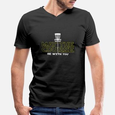 Of Course Course - May The Course Be With You Shirt - Men's V-Neck T-Shirt by Canvas