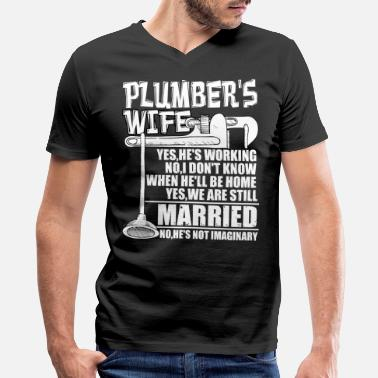 Youtuber House Plumber's Wife T Shirt - Men's V-Neck T-Shirt by Canvas