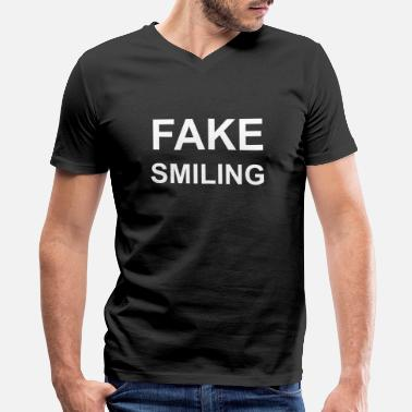 Fake Happy Fake Smiling - smile, laugh, present - Men's V-Neck T-Shirt by Canvas