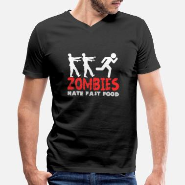 Hate Zombies hate fast food - Men's V-Neck T-Shirt