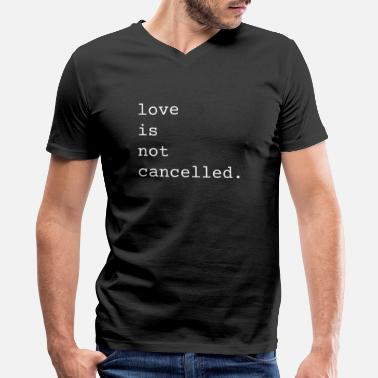 Valentine Typewriter Love Is Not Cancelled Cute and Funny Valentine's - Men's V-Neck T-Shirt