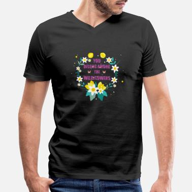 Tom You Belong Among the Wildflowers - Men's V-Neck T-Shirt