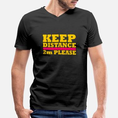 Distance Keep Distance - Men's V-Neck T-Shirt