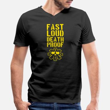 Death Proof Fast loud death proof - Men's V-Neck T-Shirt by Canvas