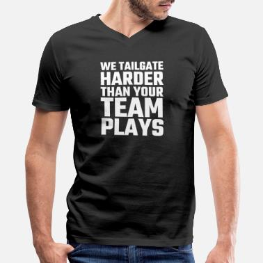 Alcohol Caffeine Nicotine Alcohol - We Tailgate Harder Than Your Team Play - Men's V-Neck T-Shirt by Canvas
