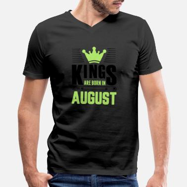 Are Born In August Kings Are Born In August - Men's V-Neck T-Shirt