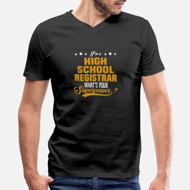 High School Registrar High School Registrar - Men's V-Neck T-Shirt