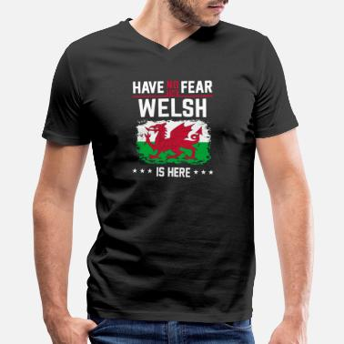 Herefordshire Wales - wales welsh pride funny flag have no fea - Men's V-Neck T-Shirt by Canvas