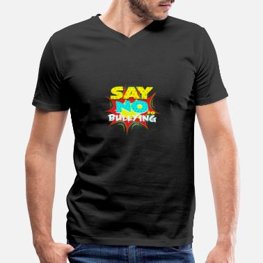 Cyber Bully Say no to bullying - Men's V-Neck T-Shirt by Canvas