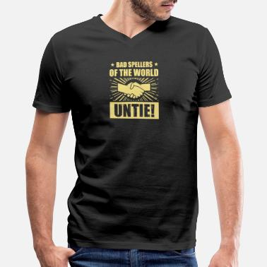 Bad Spellers Of The World Untie Bad Spellers of the World UNTIE! - Men's V-Neck T-Shirt by Canvas