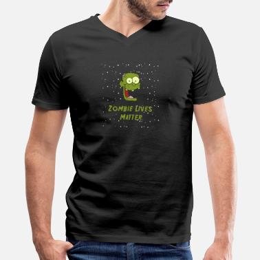 Zombie Lives Matter - Zombie Halloween Shirt - Men's V-Neck T-Shirt by Canvas