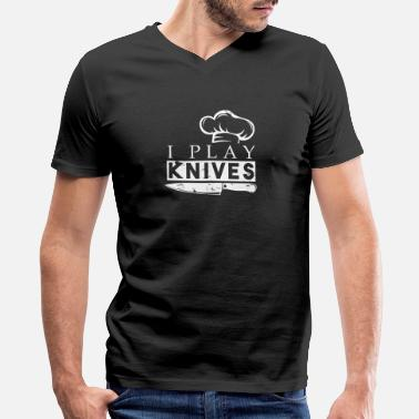 Backwards Quotes I Play Knives Chef funny quote christmas gift - Men's V-Neck T-Shirt by Canvas