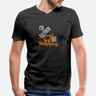Shopping Rather shopping - Shopping, shopping - Men's V-Neck T-Shirt