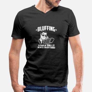 Bluffing Bluffing A Pair Beats Everything Funny Poker Cards - Men's V-Neck T-Shirt